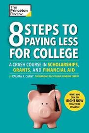 8 Steps To Paying Less For College by Princeton Review