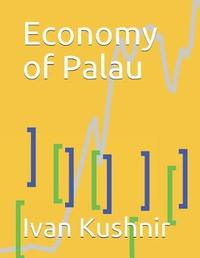 Economy of Palau by Ivan Kushnir