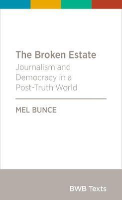 The Broken Estate by Mel Bunce