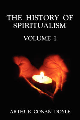 The History of Spiritualism: v. 1 by Arthur Conan Doyle image