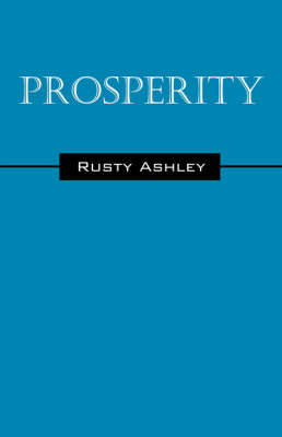 Prosperity by Rusty Ashley image