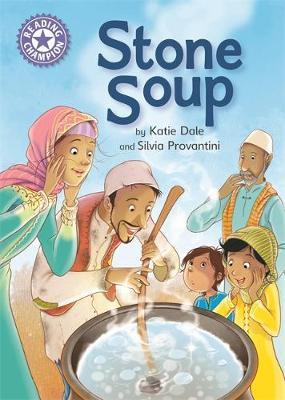 Reading Champion: Stone Soup by Katie Dale