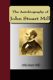 The Autobiography of John Stuart Mill by John Stuart Mill image