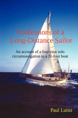 Confessions of a Long-Distance Sailor by Paul Lutus image