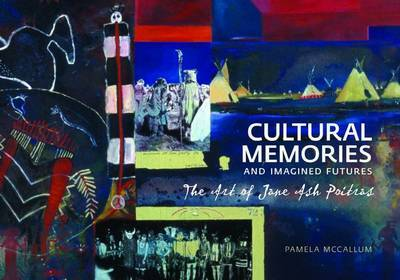 Cultural Memories and Imagined Futures by Pamela McCallum image