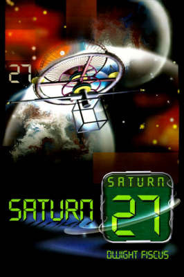Saturn 27 by Dwight Fiscus