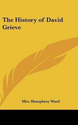 The History of David Grieve by Mrs Humphrey Ward