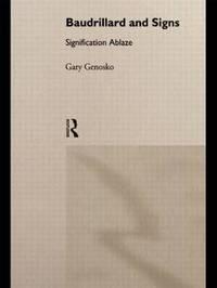 Baudrillard and Signs by Gary Genosko image