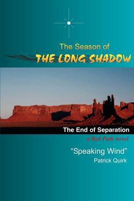The Season of the Long Shadow by James T. King image