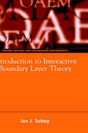 Introduction to Interactive Boundary Layer Theory by Ian John Sobey image