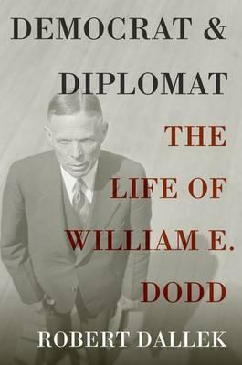 Democrat and Diplomat by Robert Dallek image