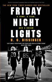 Friday Night Lights by H.G. Bissinger