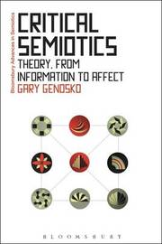 Critical Semiotics by Gary Genosko