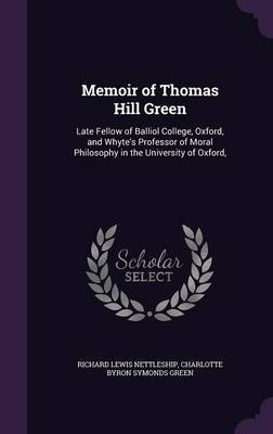 Memoir of Thomas Hill Green by Richard Lewis Nettleship image