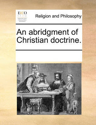 christian doctrine notes Development of doctrine another source of doctrinal development is the interaction of christian truth with the newman notes that those who determined the.