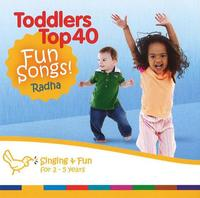 Toddler's Top 40 Fun Songs by Radha