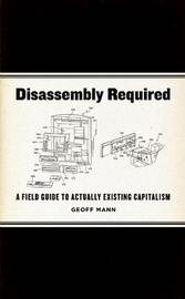 Disassembly Required by Geoff Mann