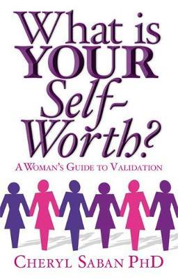 What Is Your Self-Worth? by Cheryl Saban