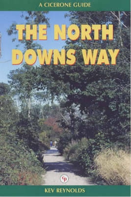 The North Downs Way by Kev Reynolds