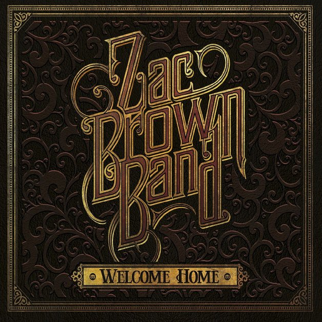 Welcome Home (LP) by Zac Brown Band