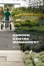 Garden Centre Management by Ken Crafer