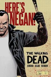 The Walking Dead: Here's Negan by Charlie Adlard