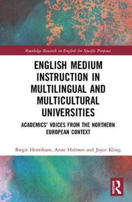 English Medium Instruction in Multilingual and Multicultural Universities by Birgit Henriksen image