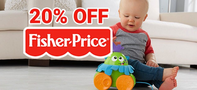 20% off Fisher Price Toys!