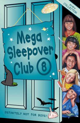 Mega Sleepover: Sleepover Club Omnibus: No.8 by Rose Impey image