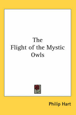 The Flight of the Mystic Owls by Philip Hart image