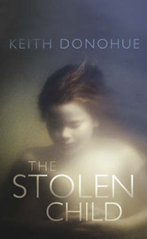 The Stolen Child by Keith Donohue image