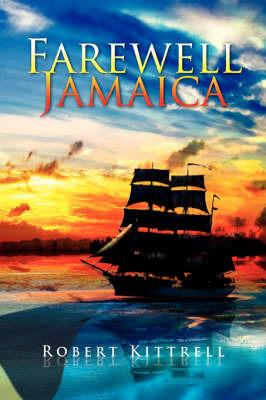 Farewell Jamaica by Robert Kittrell image