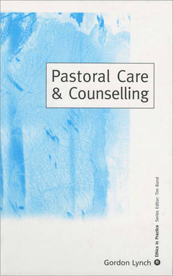 Pastoral Care & Counselling by Gordon Lynch image