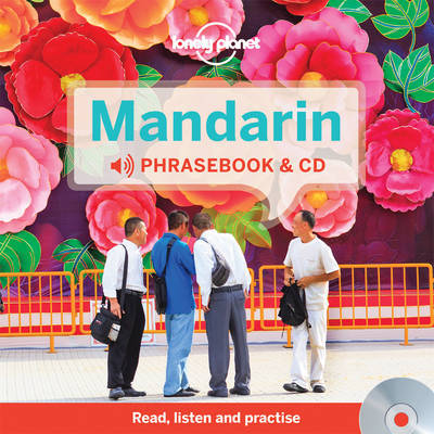 Mandarin Phrasebook and Audio CD 3 by Lonely Planet