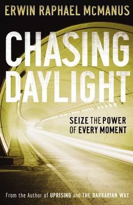 Chasing Daylight by Erwin Raphael McManus image