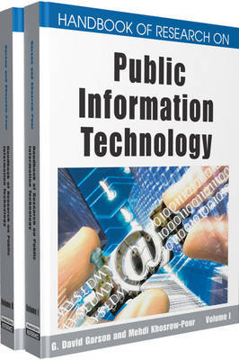 Handbook of Research on Public Information Technology by G.David Garson