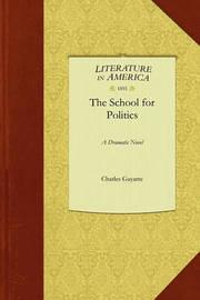 School for Politics by Gayarre Charles Gayarre
