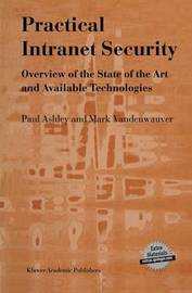 Practical Intranet Security by Paul M. Ashley