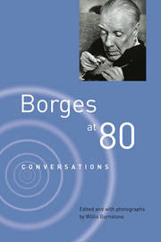 Borges at Eighty by Jorge Luis Borges