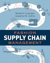 Fashion Supply Chain Management by Michael Londrigan