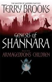 Armageddon's Children (Genesis of Shannara #1) by Terry Brooks