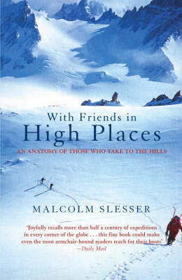 With Friends in High Places by Malcolm Slesser image