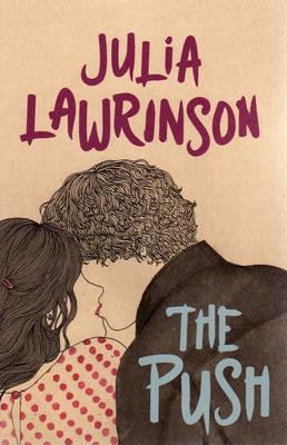 The Push by Julia Lawrinson