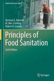 Principles of Food Sanitation by Norman G. Marriott