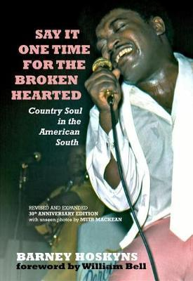 Say It One Time For The Brokenhearted by Barney Hoskyns image