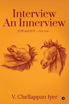 Interview an Innerview by V Chellappan Iyer