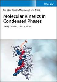 Molecular Kinetics in Condensed Phases by Ron Elber