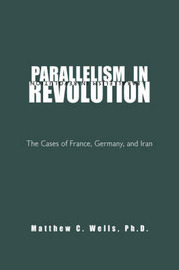 Parallelism in Revolution by Matthew C. Ph.d. Wells image