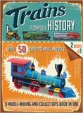 Trains - A Complete History by Simon Heptinstall