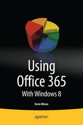 Using Office 365 by Kevin Wilson